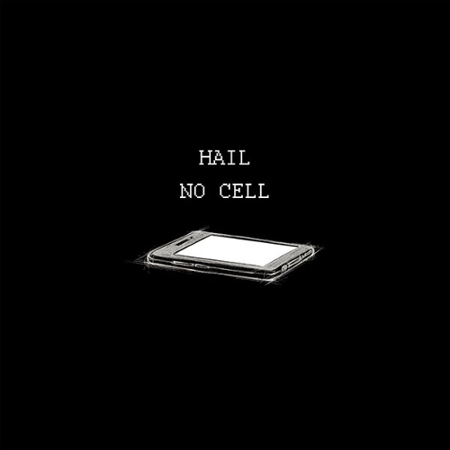 HAIL – No Cell – Single