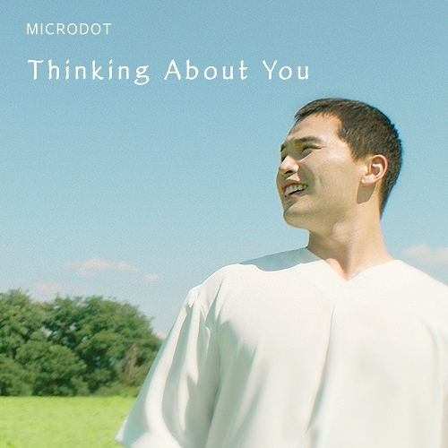 Microdot – Thinking About You – EP (ITUNES MATCH AAC M4A)