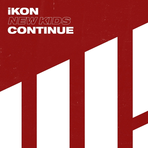 iKON – NEW KIDS : CONTINUE – EP (FLAC + ITUNES PLUS AAC M4A)