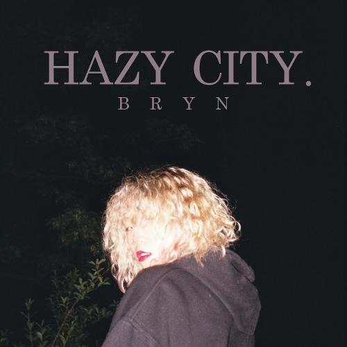 BRYN – HAZY CITY – Single