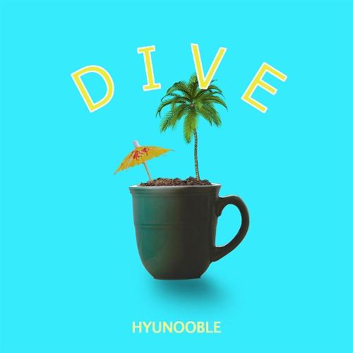 Hyunooble – Dive – Single