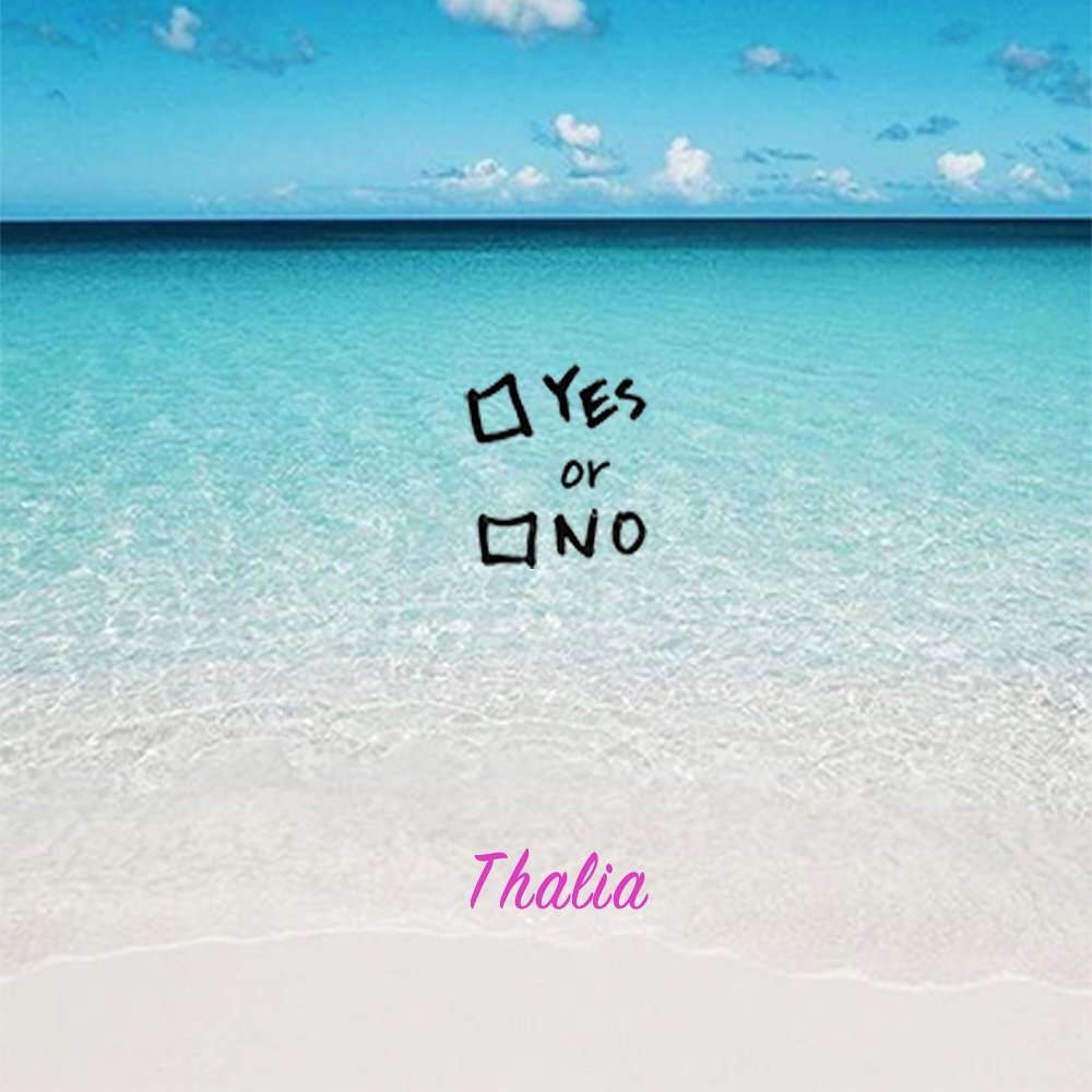 Thalia – Yes Or No – Single