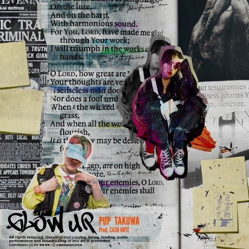 PUP – Glow up (Feat. TAKUWA) – Single