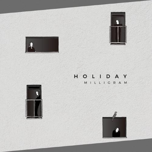 Milligram – HOLIDAY – Single