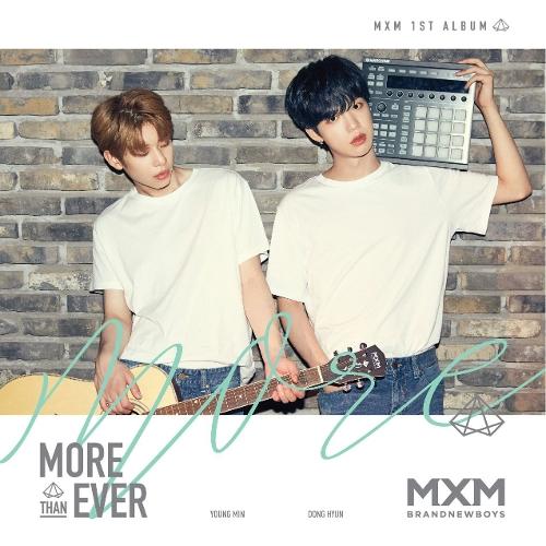 MXM (BRANDNEWBOYS) – MORE THAN EVER (ITUNES MATCH AAC M4A)