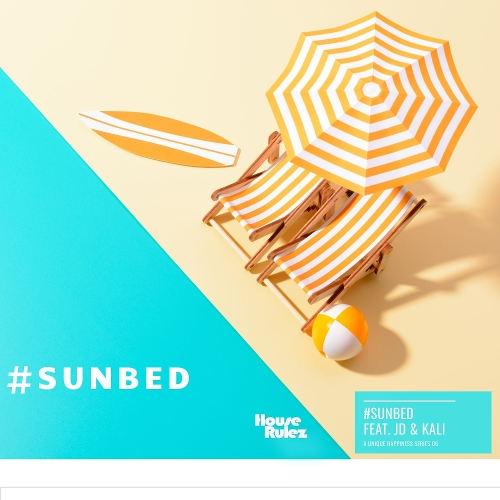 House Rulez – SUNBED (Feat. 제이디 (JD), 칼리 (Kali)) – Single