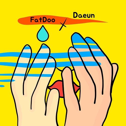 FatDoo, Daeun – 그 여자의 사정 – Single
