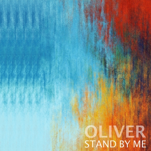 OLIVER – STAND BY ME – Single