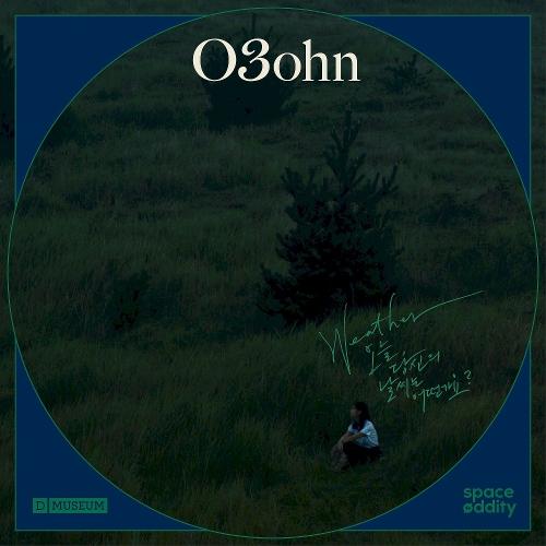 O3ohn – Weather : 오늘 당신의 날씨는 어떤가요? Part.2 – Single