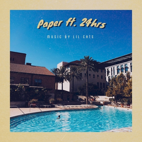 LIL CATS – Paper (Feat. 24hrs) – Single