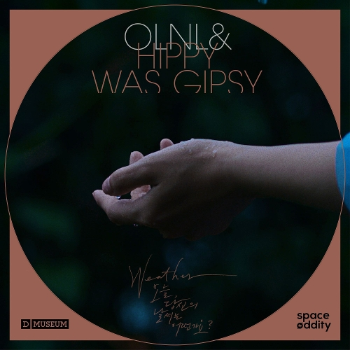 OLNL, Hippy Was Gipsy – Weather : 오늘 당신의 날씨는 어떤가요? Part.3 – Single