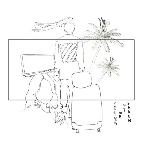 LoyeL – Taken By Me (Feat. DALJI) – Single