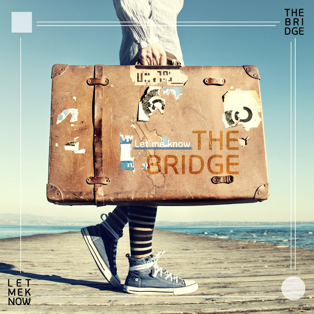 The Bridge – Let Me Know (Feat. Project 632) – Single