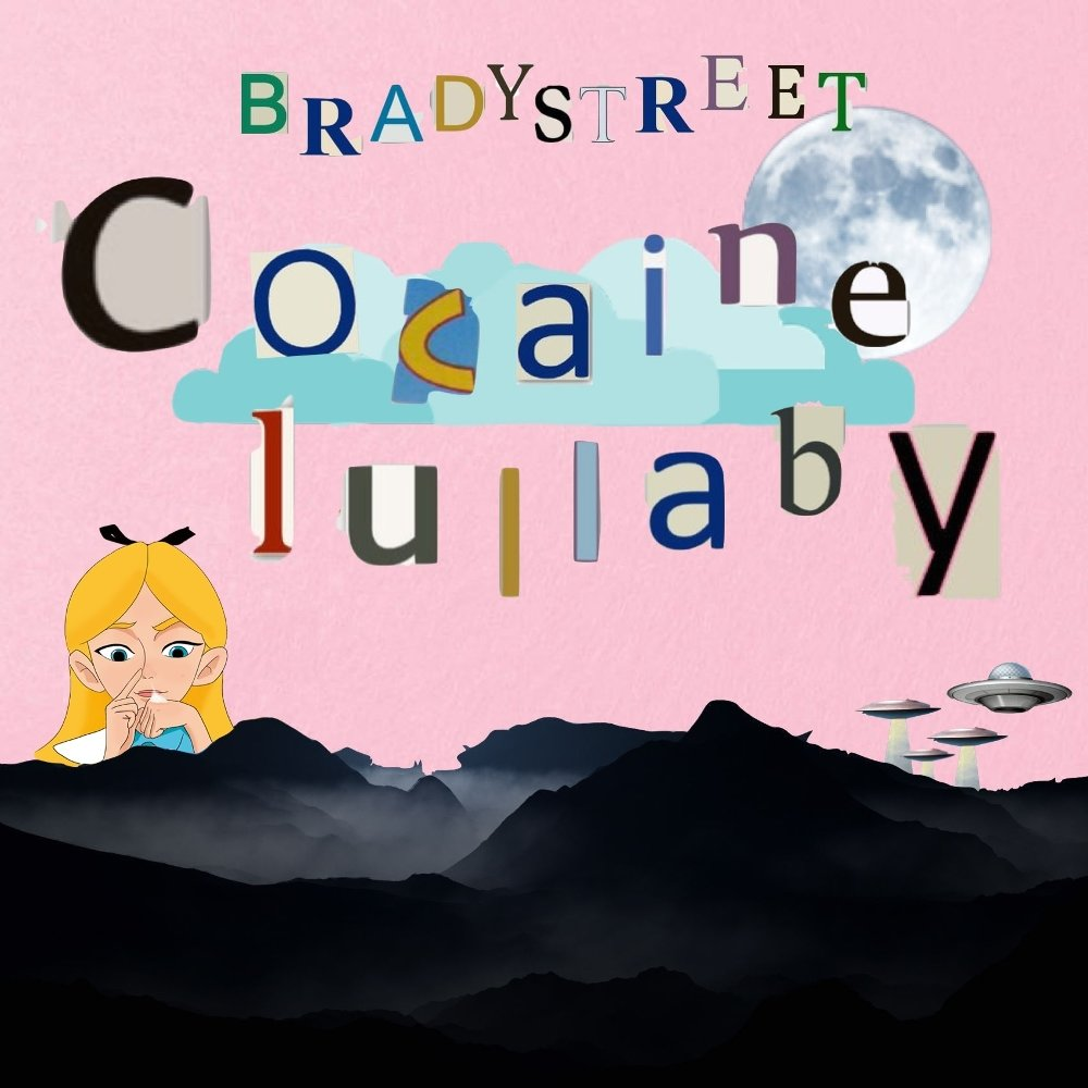 BRADYSTREET – Cocaine Lullaby (ITUNES MATCH AAC M4A)
