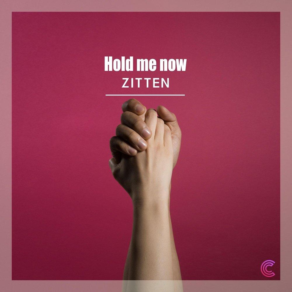 Zitten – Hold me now – Single