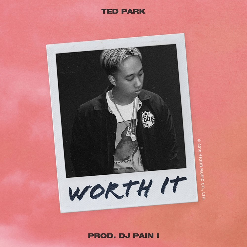 Ted Park – Worth It – Single