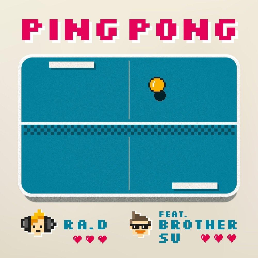 Ra. D – pingpong (Feat. BrotherSu) – Single