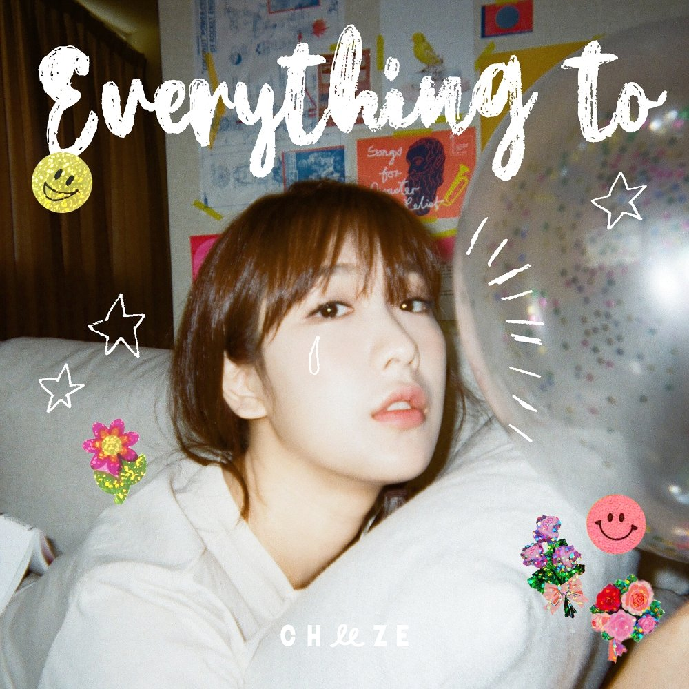 CHEEZE – Everything To – Single (ITUNES MATCH AAC M4A)