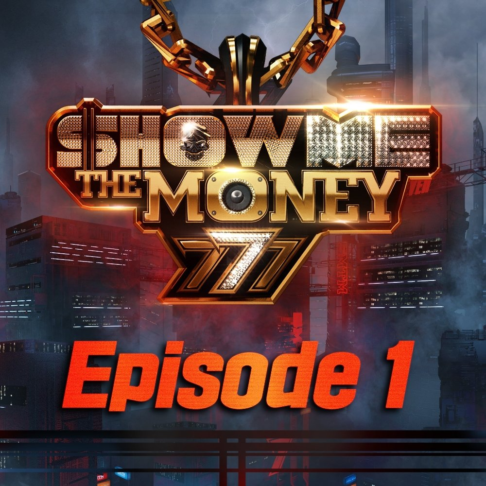 Various Artists – Show Me The Money 777 Episode 1 (FLAC + ITUNES MATCH AAC M4A)