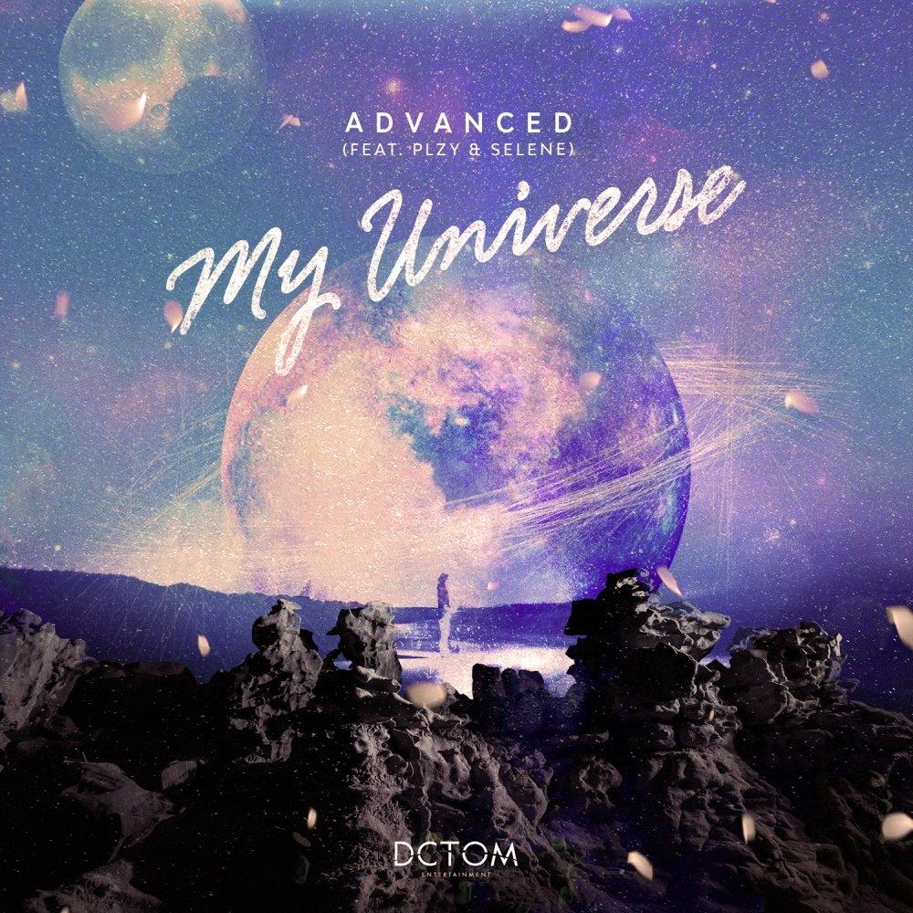 Advanced – My Universe (feat. Plzy & Selene) – Single