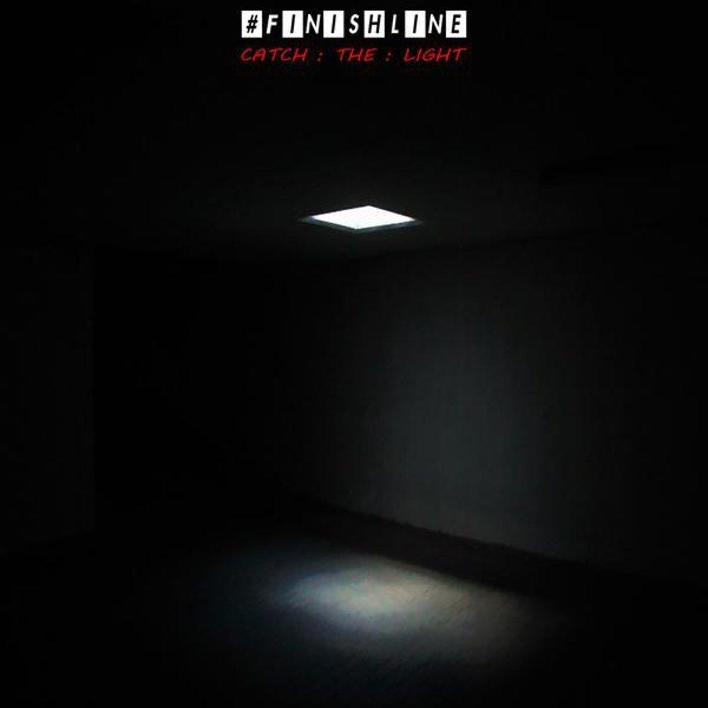 Catch The Light – #finishline – EP