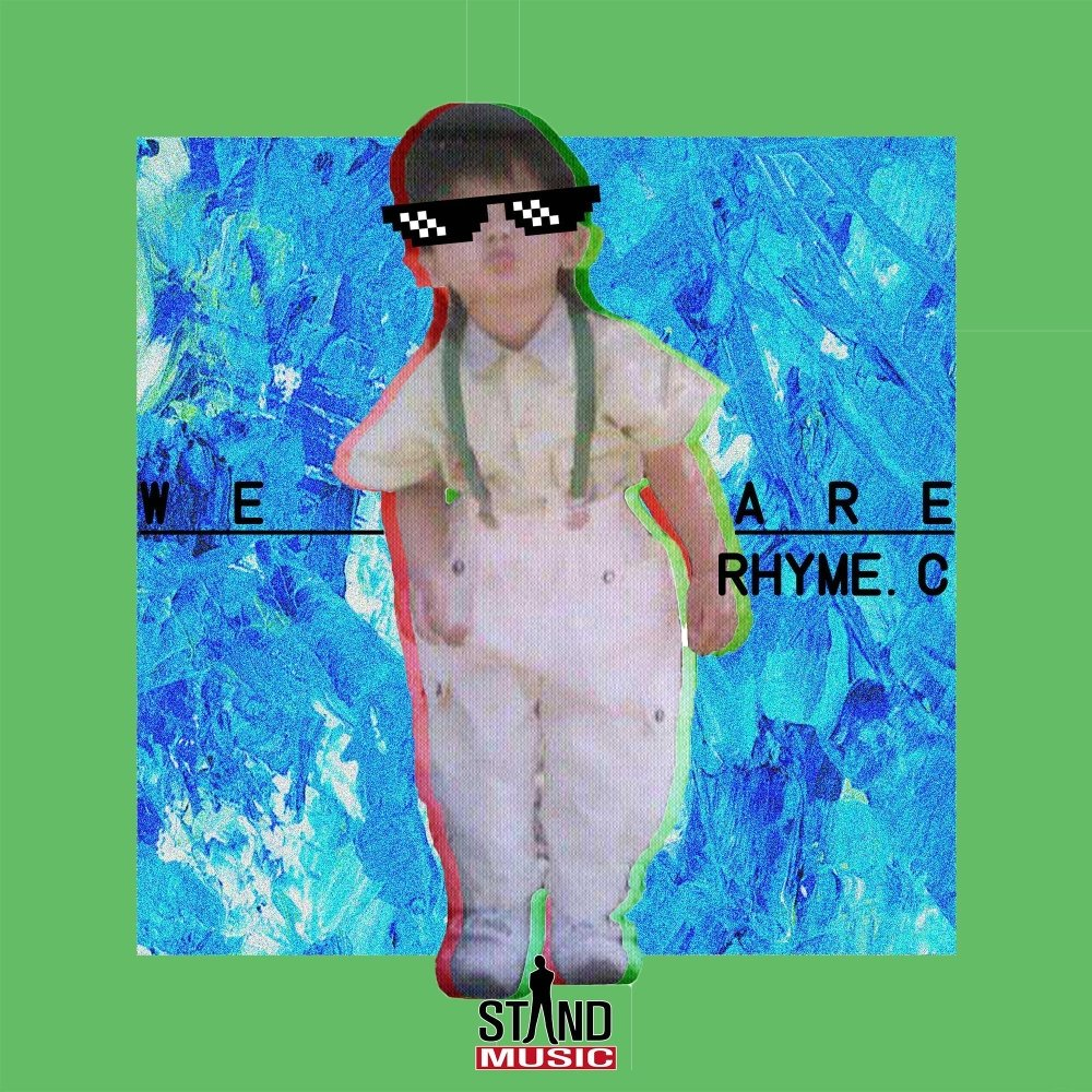 Rhyme.C – We Are (Feat. FLAME) – Single