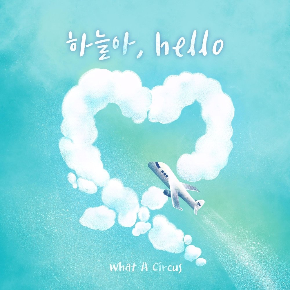 What A Circus – Hello Sky – Single