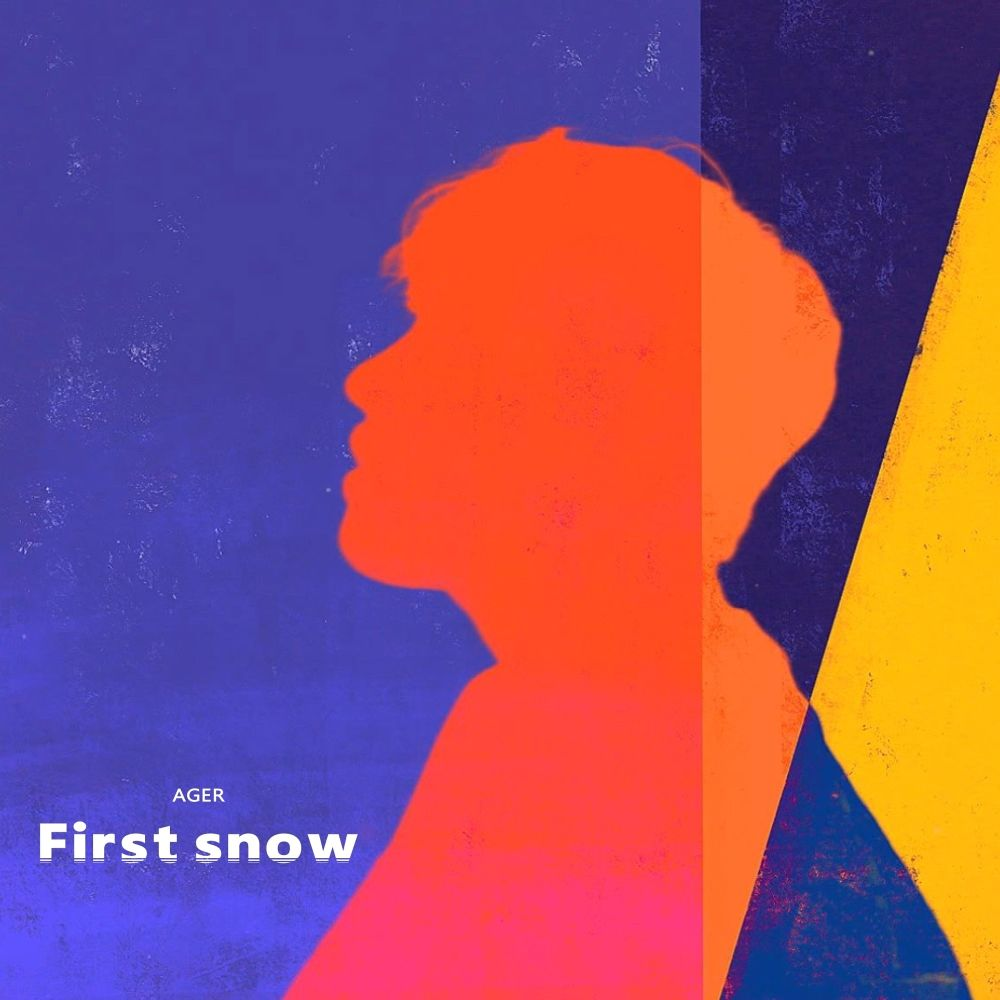 AGER – First Snow – Single