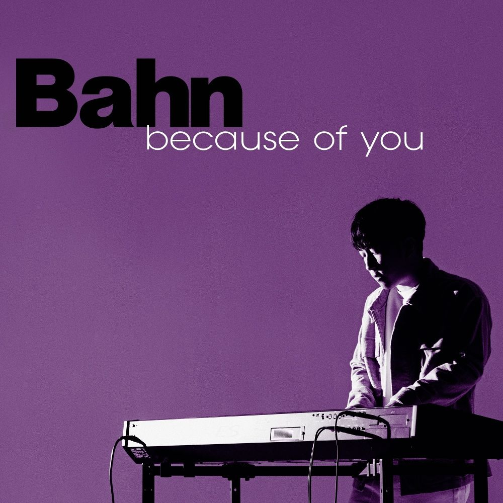Bahn – Because of you – Single
