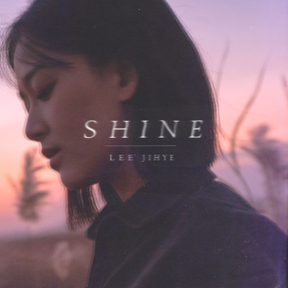 Lee Ji Hye – SHINE – Single