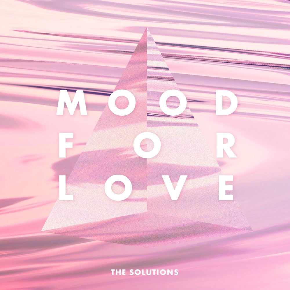 THE SOLUTIONS – MOOD FOR LOVE – Single