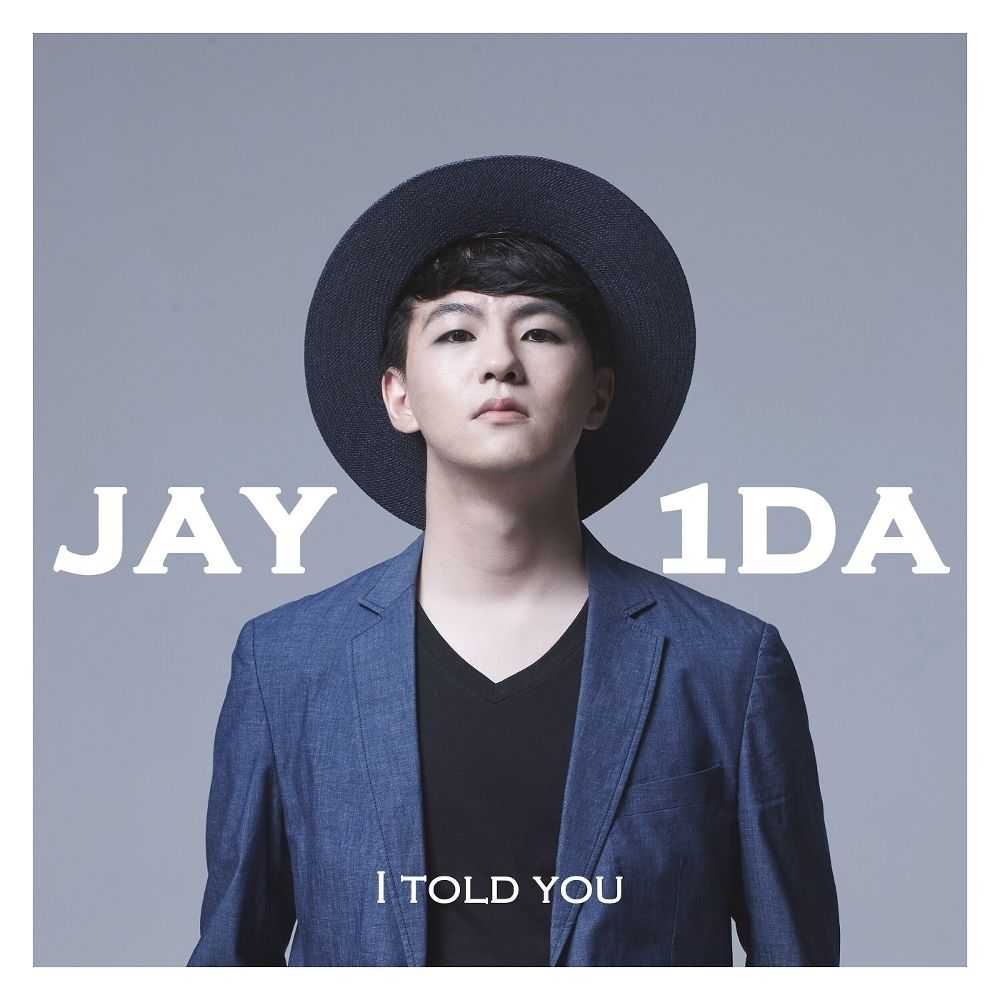 Jay1da – I Told You – EP