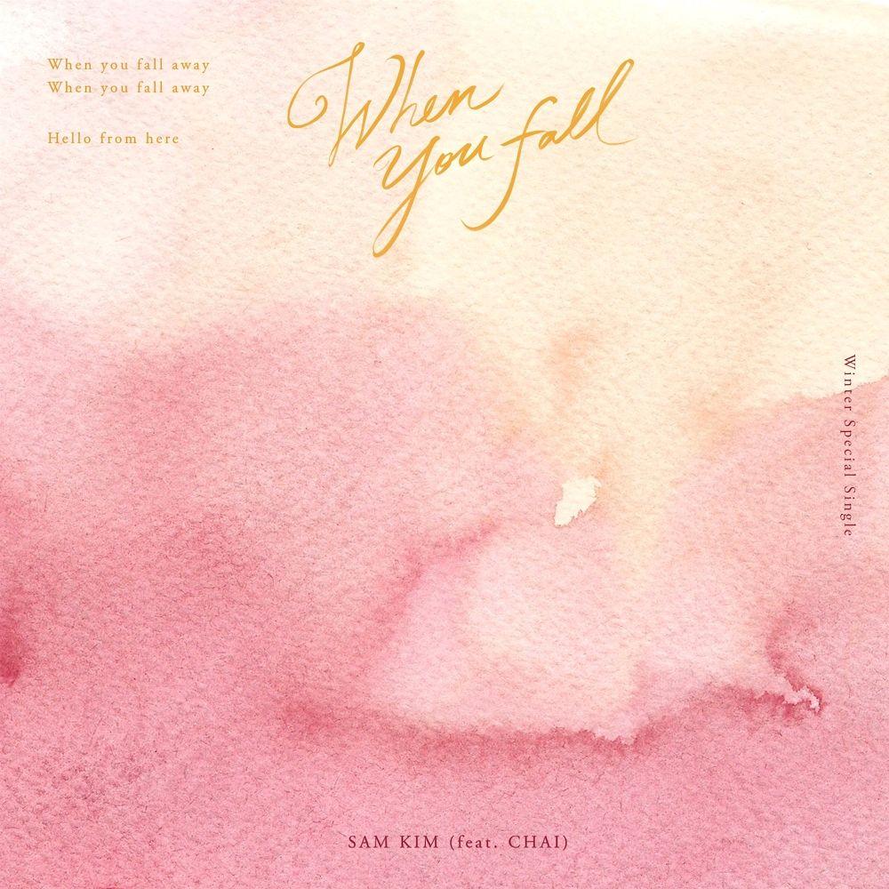 SAM KIM – When You Fall (Feat. Chai) – Single