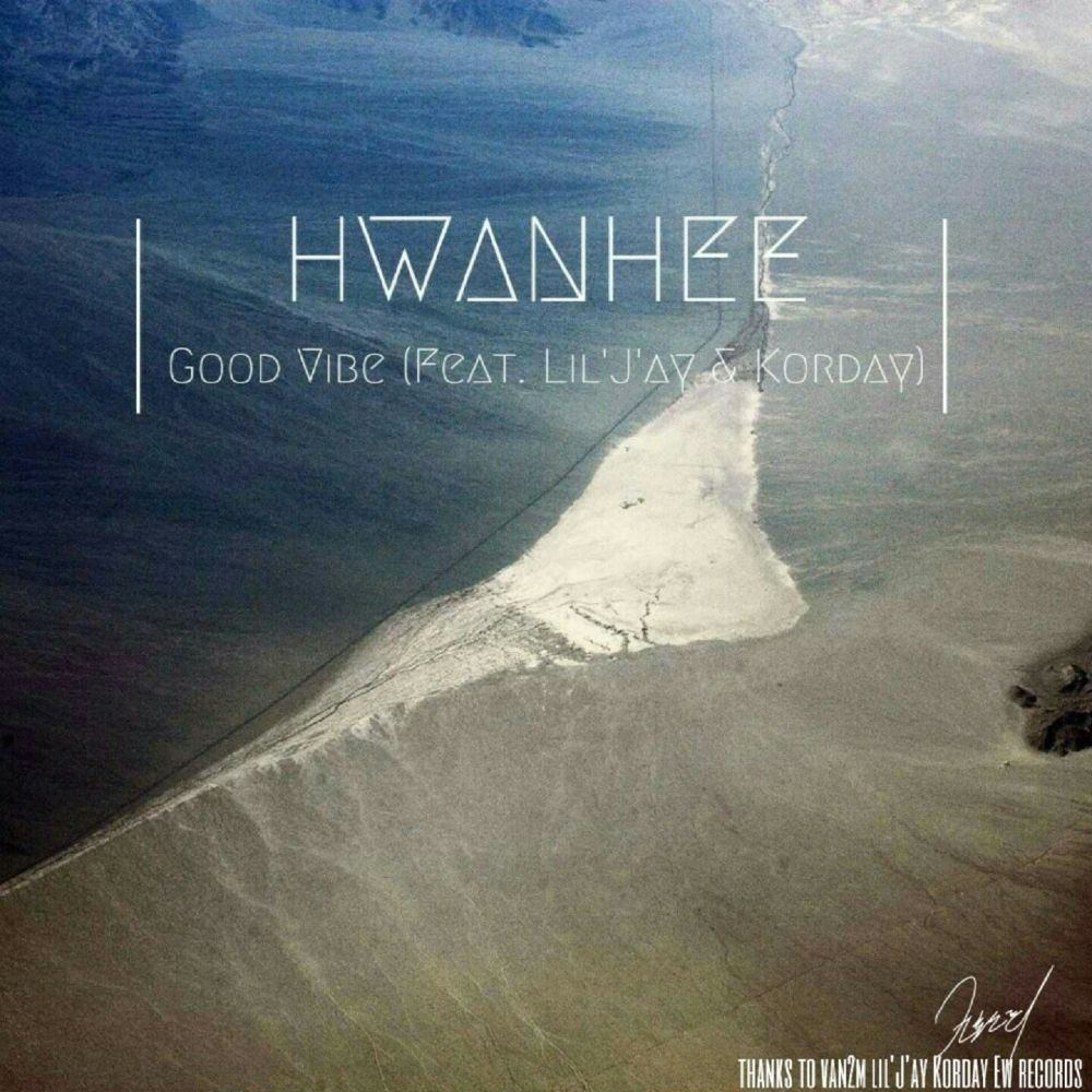 Hwanhee – Good Vibe (Feat. Lil'J'ay & Korday) – Single