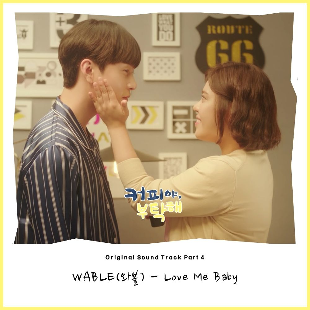WABLE – Coffee, Do Me a Favor OST Part.4
