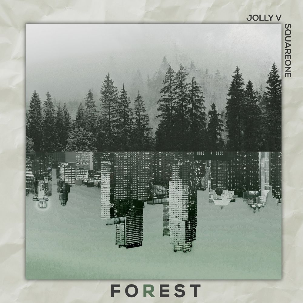 Jolly V, SQUAREONE – FOREST – EP