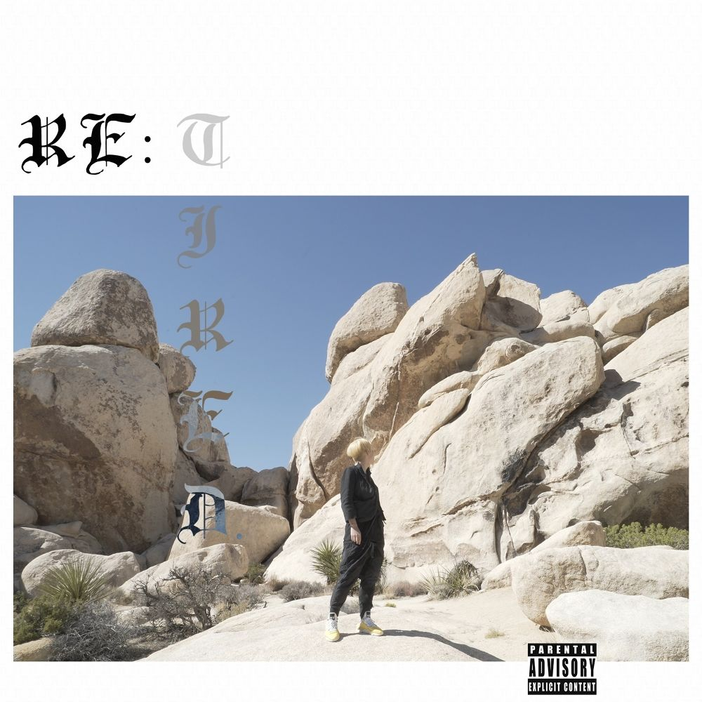 JUSTHIS – Re: Tired. – Single
