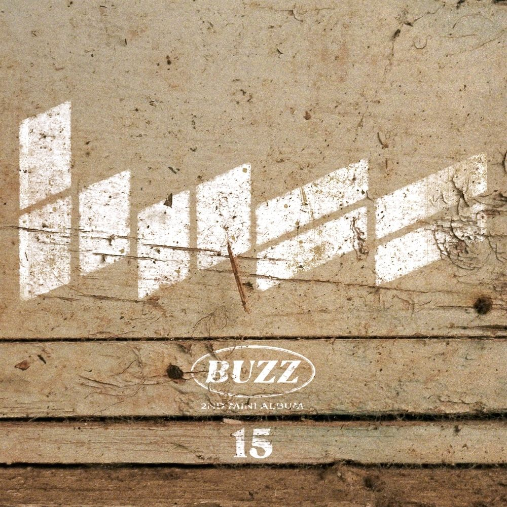 Buzz – `15` – Buzz The 2nd Mini Album (FLAC + ITUNES MATCH AAC M4A)