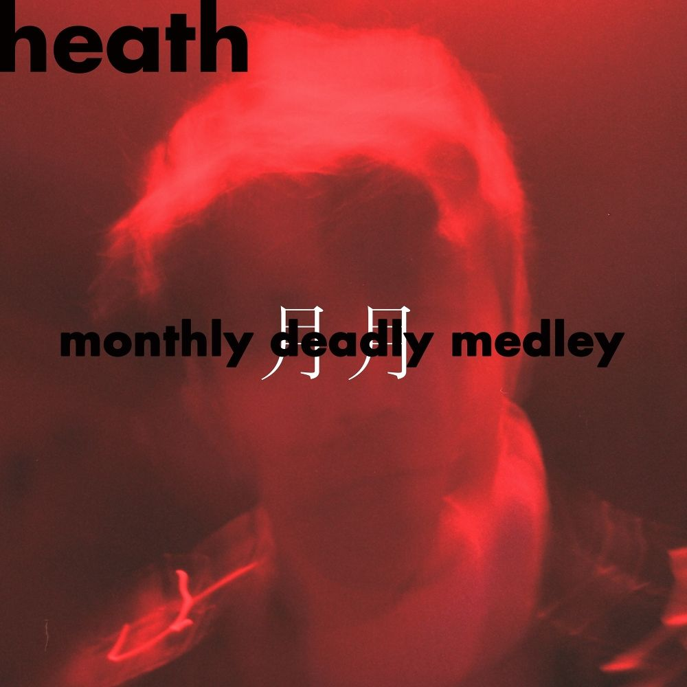 HEATH – Monthly Deadly Medley – EP (ITUNES MATCH AAC M4A)