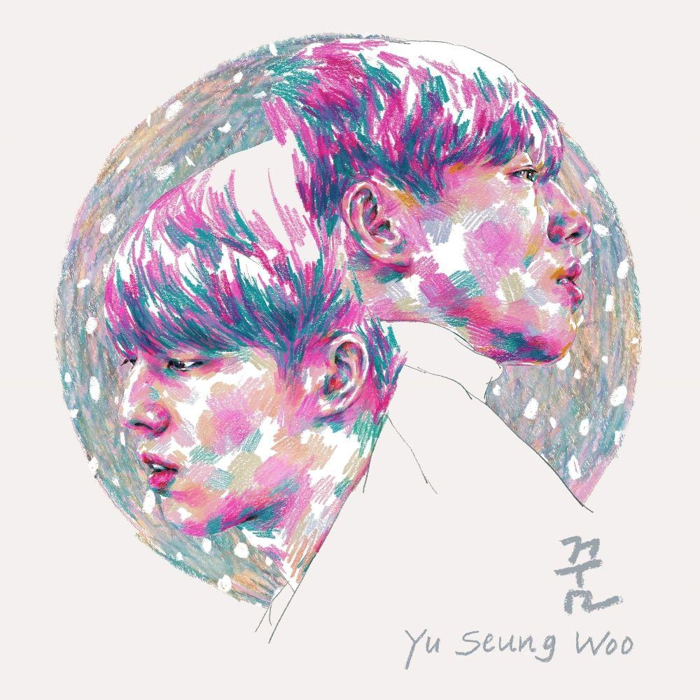 YU SEUNGWOO – Dream – Single (ITUNES MATCH AAC M4A)