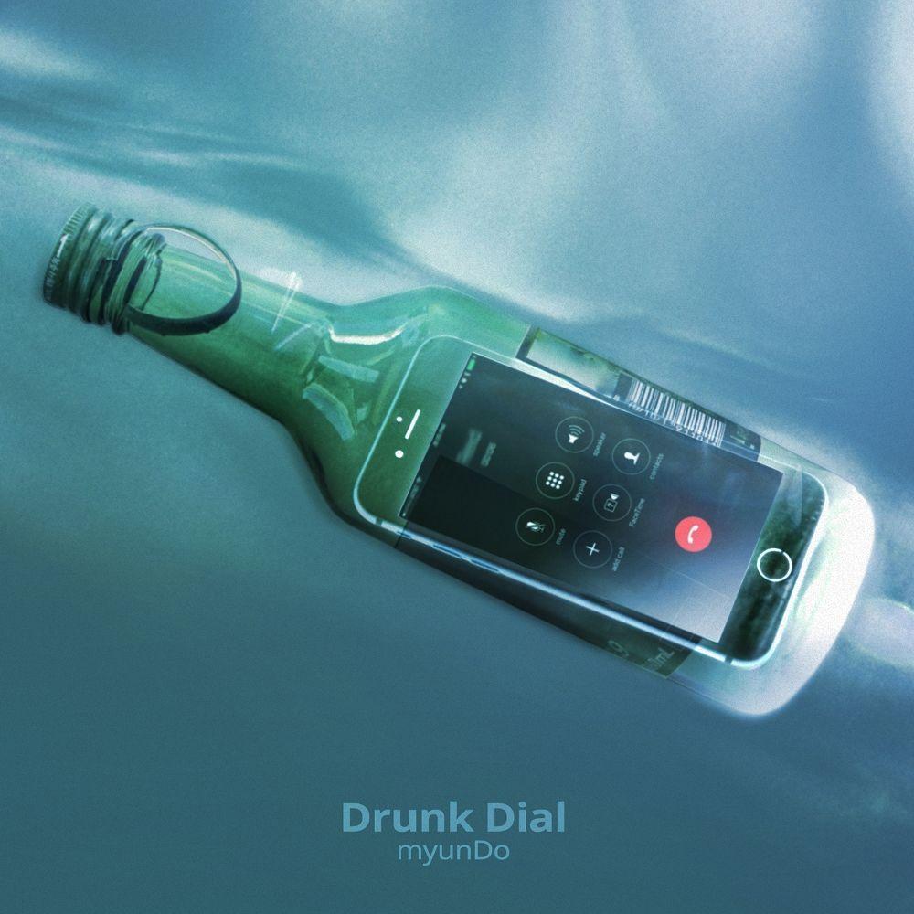myunDo – Drunk Dial – Single