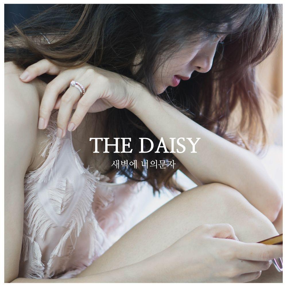 The Daisy – 새벽에 너의 문자 – Single