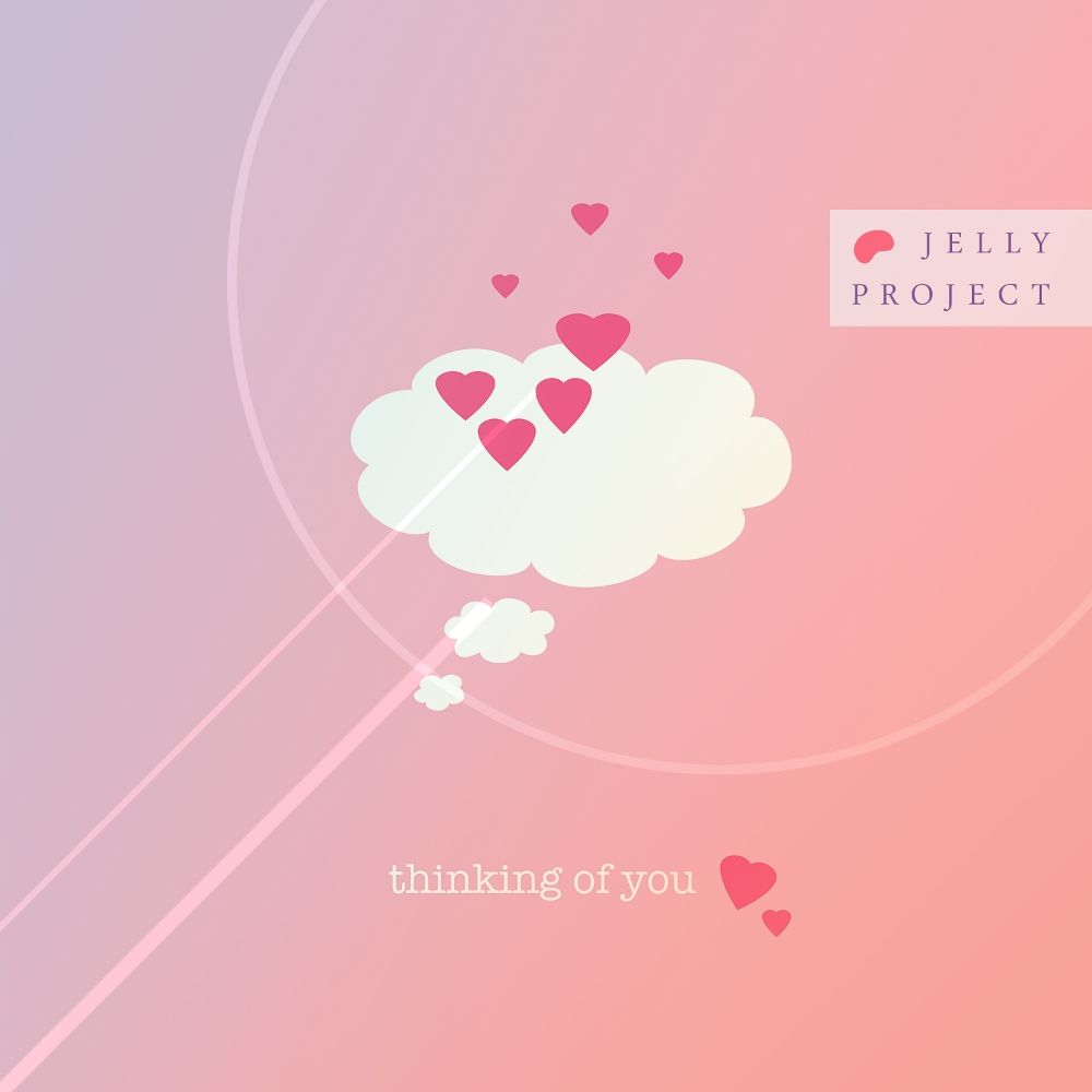 Jelly Project – Thinking of you – Single