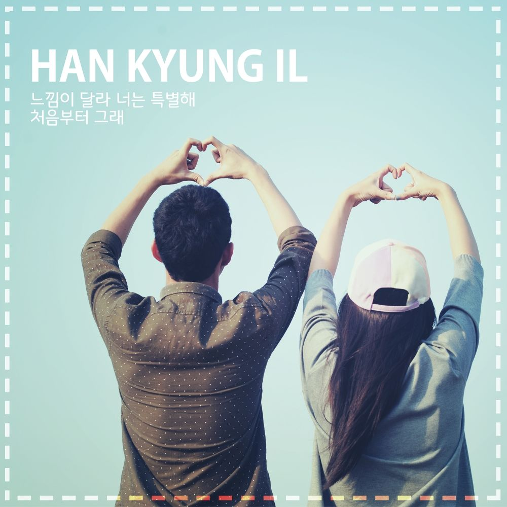 Han Kyung Il – You Are Special – Single