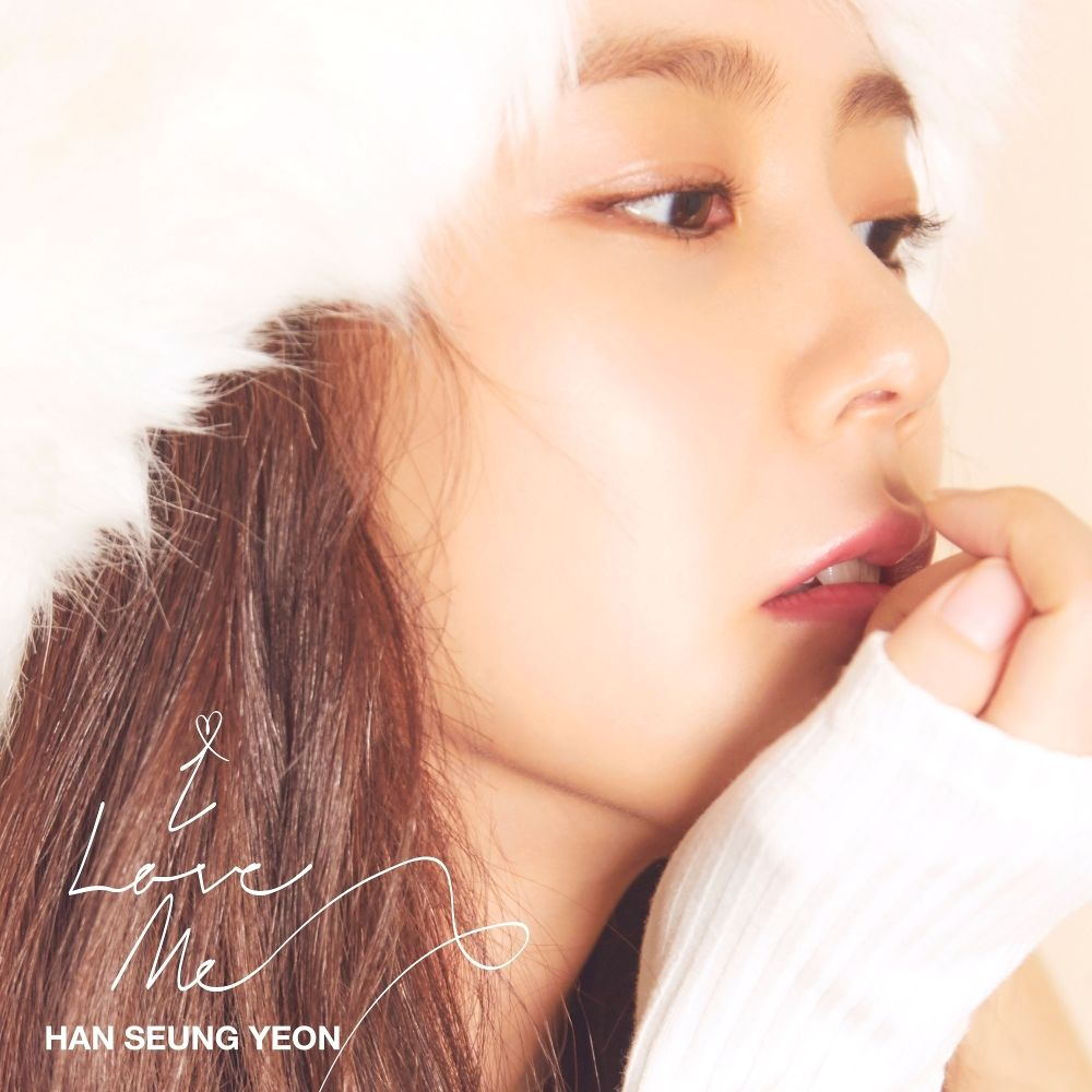 Han Seung Yeon – I Love Me – Single (ITUNES MATCH AAC M4A)