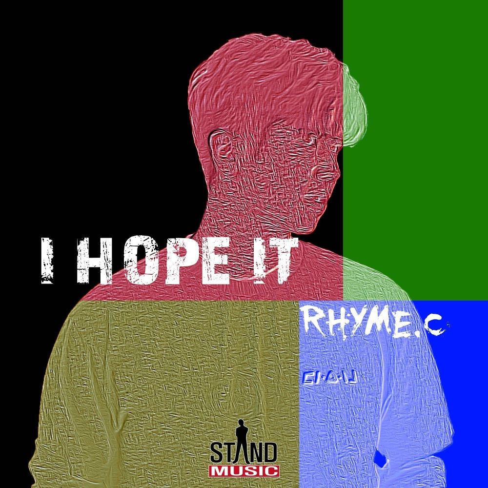 Rhyme.C – I Hope It – Single