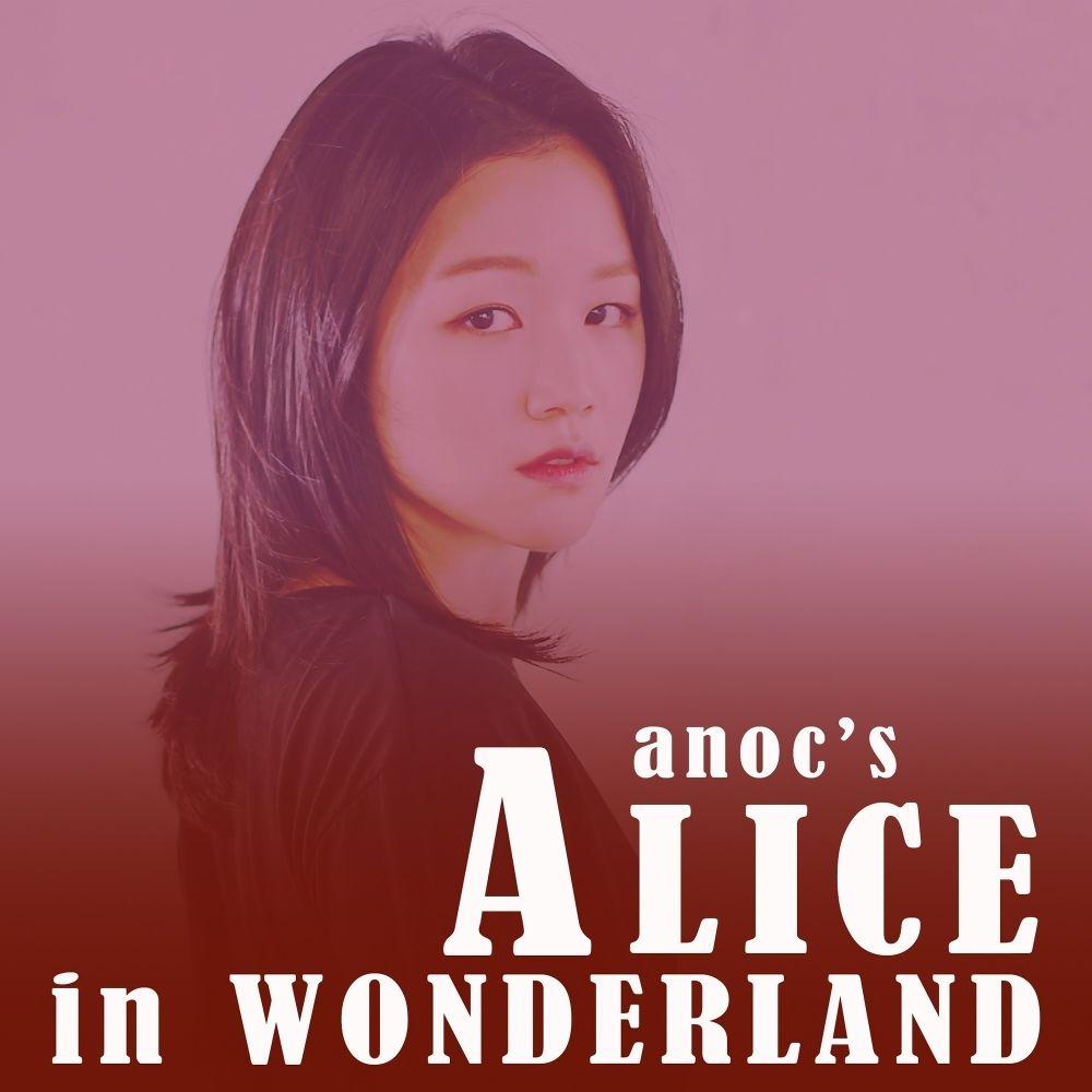 Anoc – I was alice – Single