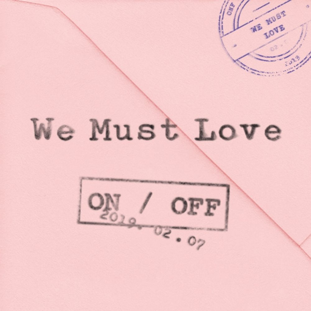 ONF – WE MUST LOVE – EP (FLAC + ITUNES PLUS AAC M4A)