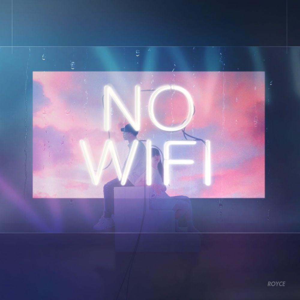 Royce – No Wifi – Single