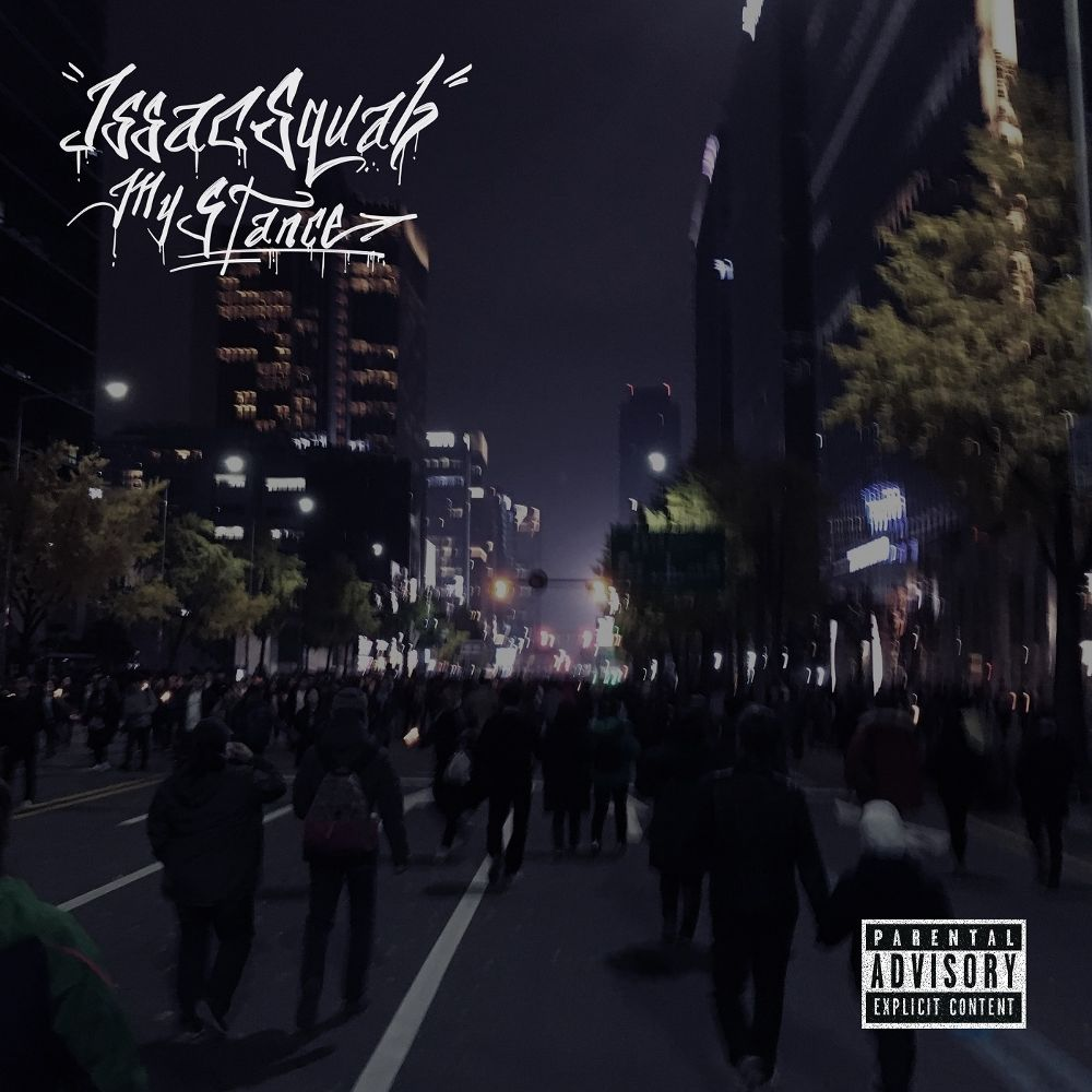 Issac Squab – My Stance – EP